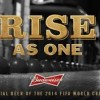 Bud's Global FIFA World Cup Campaign – 'Rise As One'