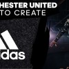 Adidas Starts Season With Eclectic #HereToCreate Man Utd Spot Positioning Team As Performers