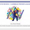 Caribbean Premier League 18 > Creative Review